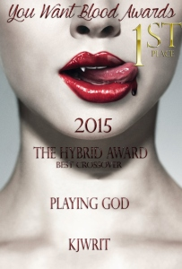 2015 the-hybrid-awards-1st-place-playing-god-by-kjwrit